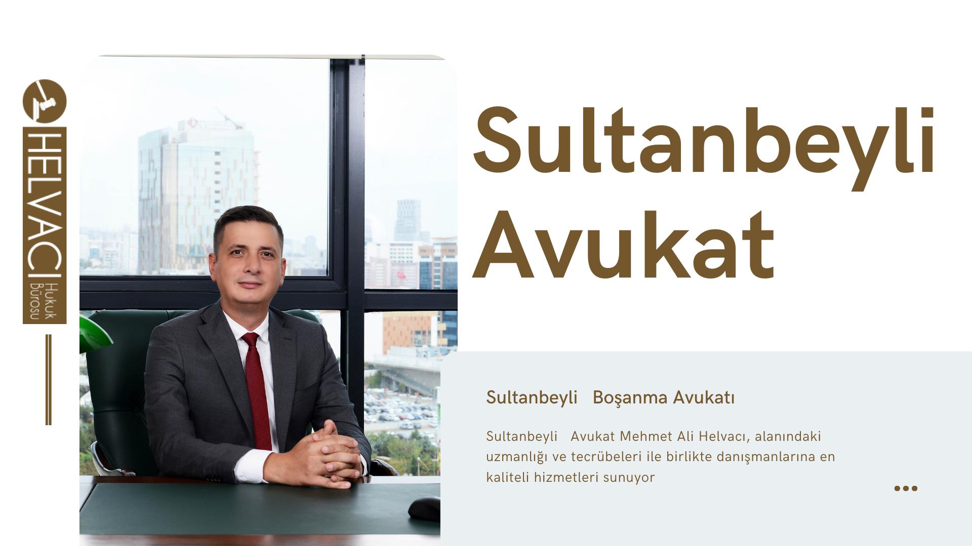 Sultanbeyli Avukat