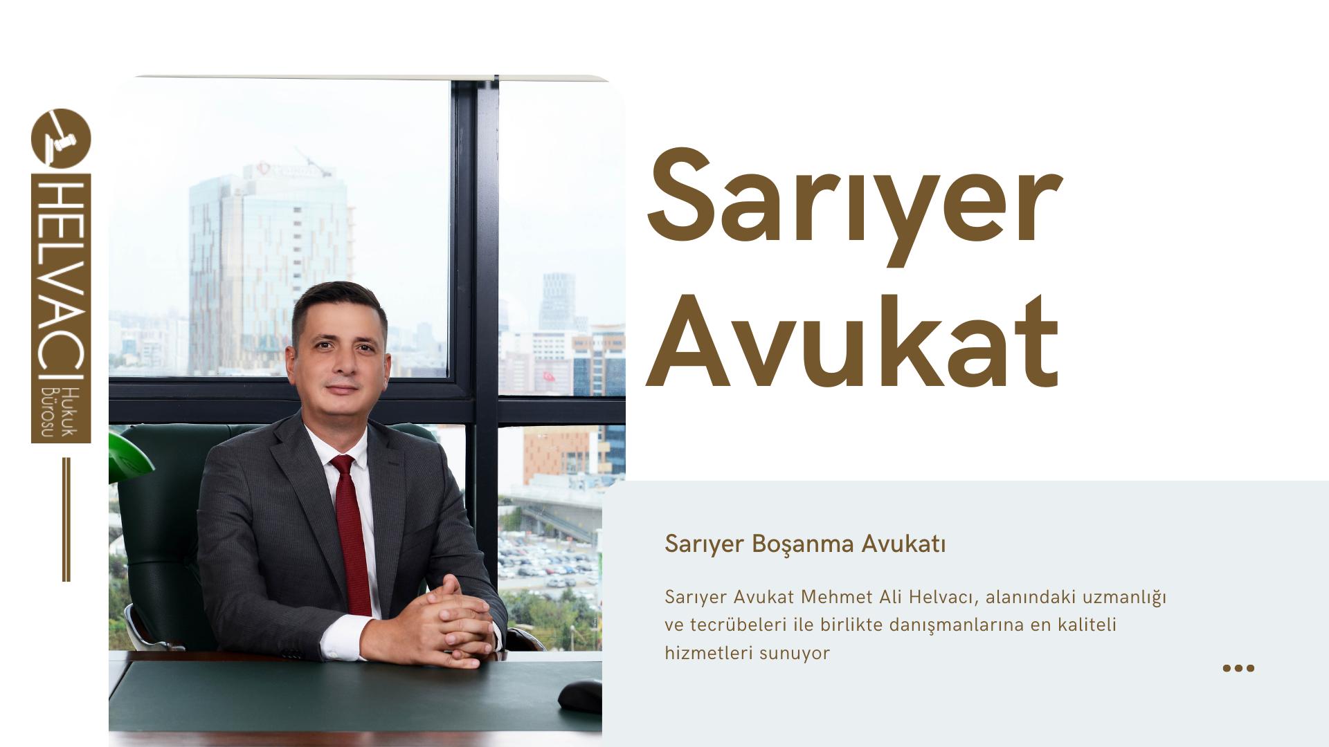 Sarıyer Avukat